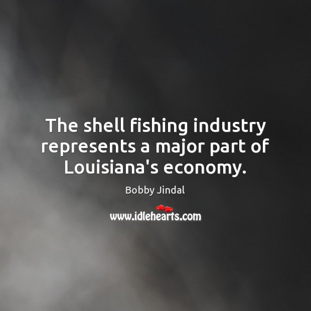 Image, The shell fishing industry represents a major part of Louisiana's economy.