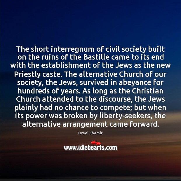 Image, The short interregnum of civil society built on the ruins of the