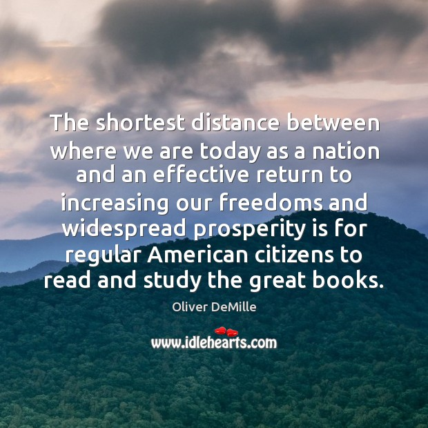 Image, The shortest distance between where we are today as a nation and