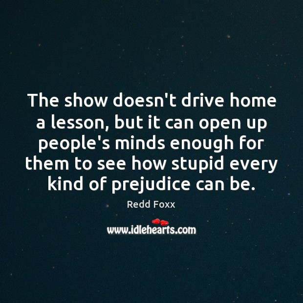 The show doesn't drive home a lesson, but it can open up Image