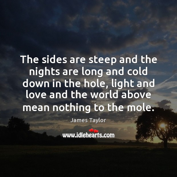 The sides are steep and the nights are long and cold down Image