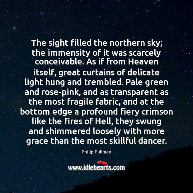 The sight filled the northern sky; the immensity of it was scarcely Image