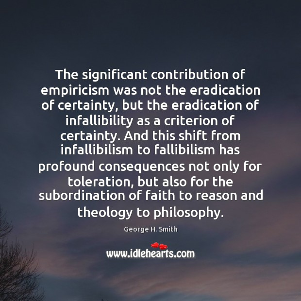 Image, The significant contribution of empiricism was not the eradication of certainty, but