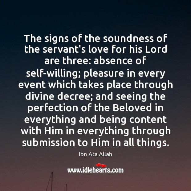 The signs of the soundness of the servant's love for his Lord Submission Quotes Image