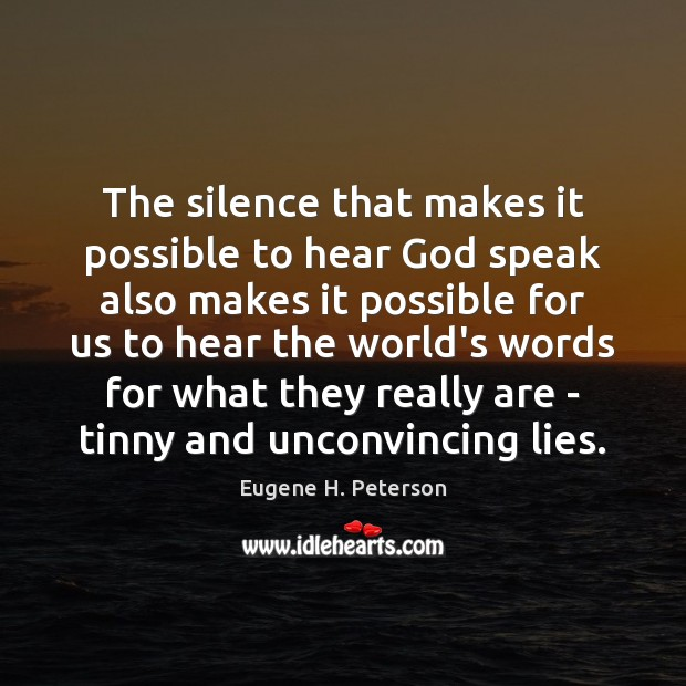 The silence that makes it possible to hear God speak also makes Image