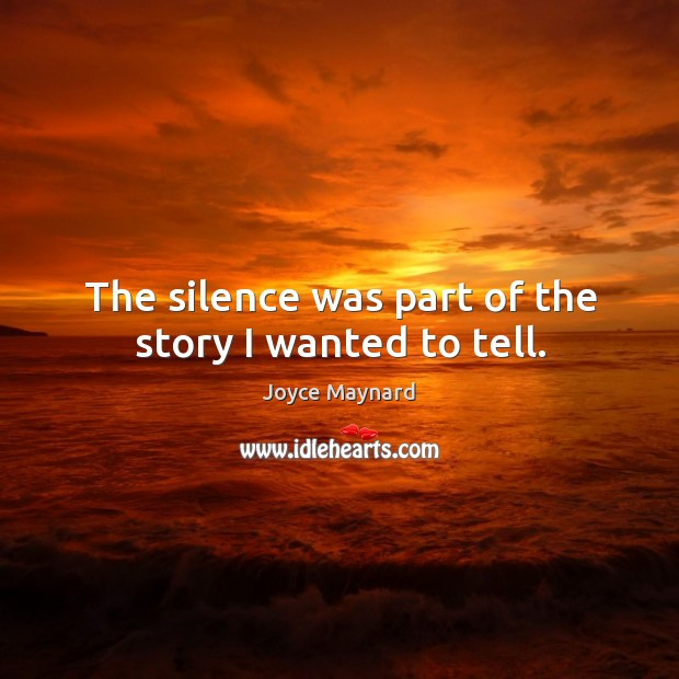 The silence was part of the story I wanted to tell. Image