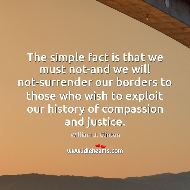 Image, The simple fact is that we must not-and we will not-surrender our