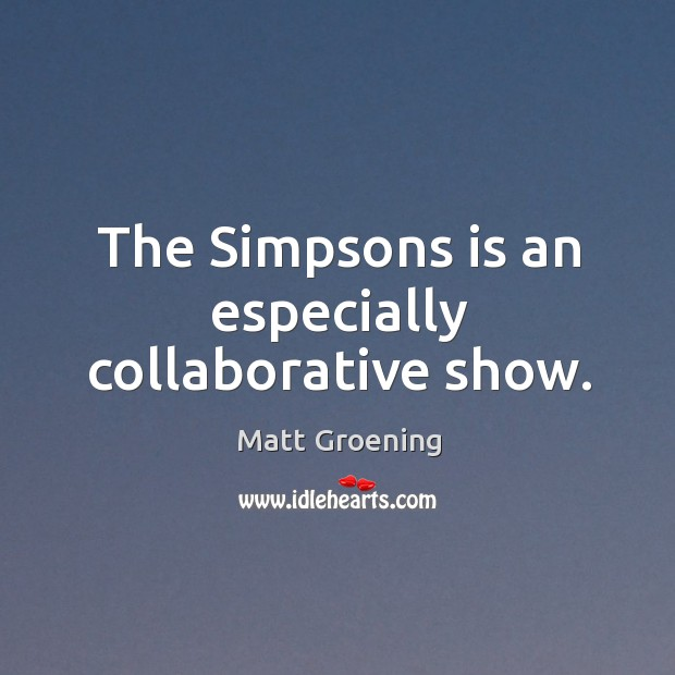 Image, The simpsons is an especially collaborative show.