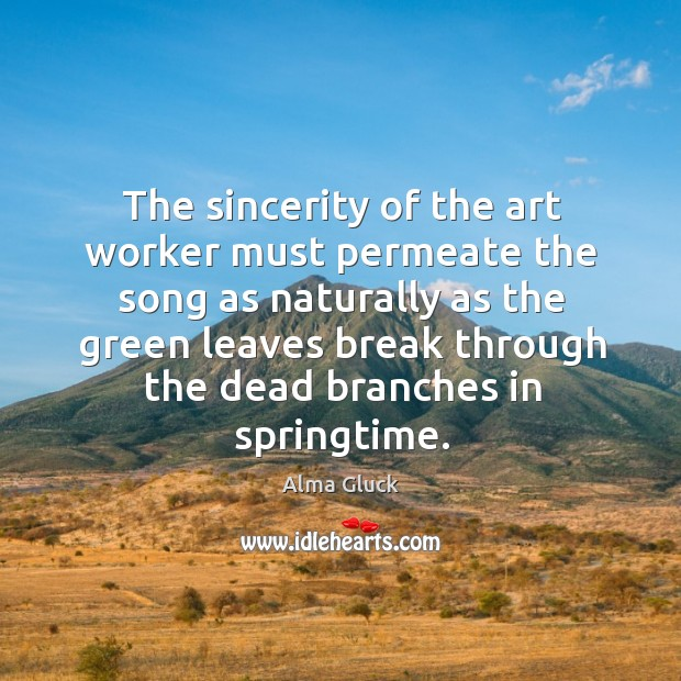 Image, The sincerity of the art worker must permeate the song as naturally