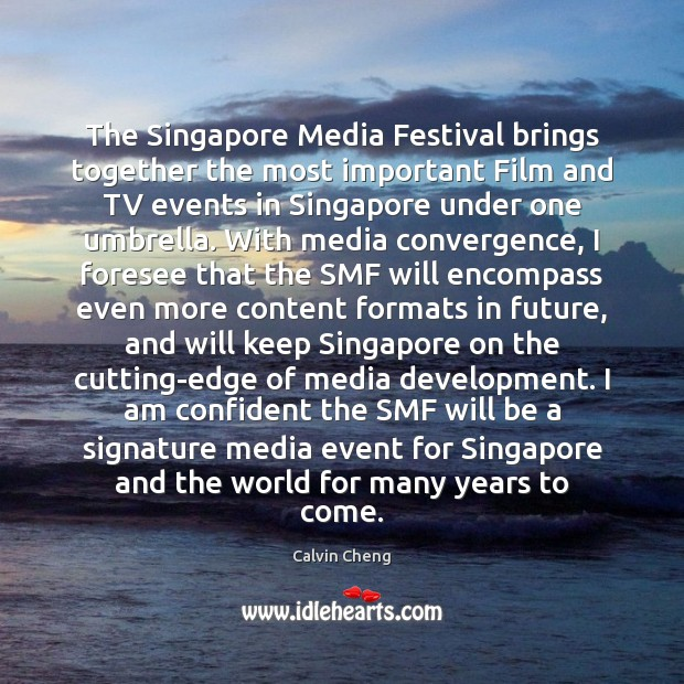 Image, The Singapore Media Festival brings together the most important Film and TV