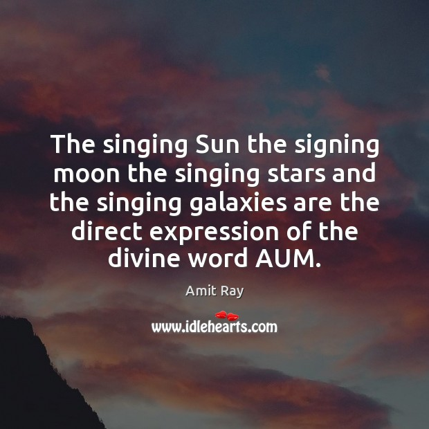 Image, The singing Sun the signing moon the singing stars and the singing
