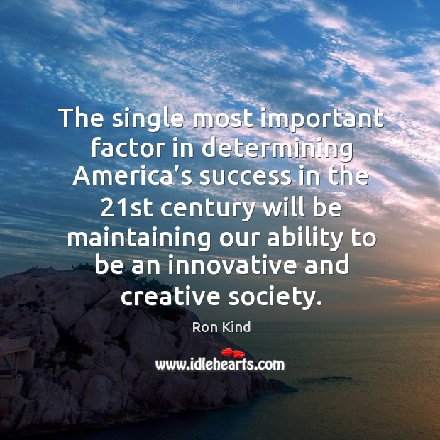 The single most important factor in determining america's success in the 21st century Image