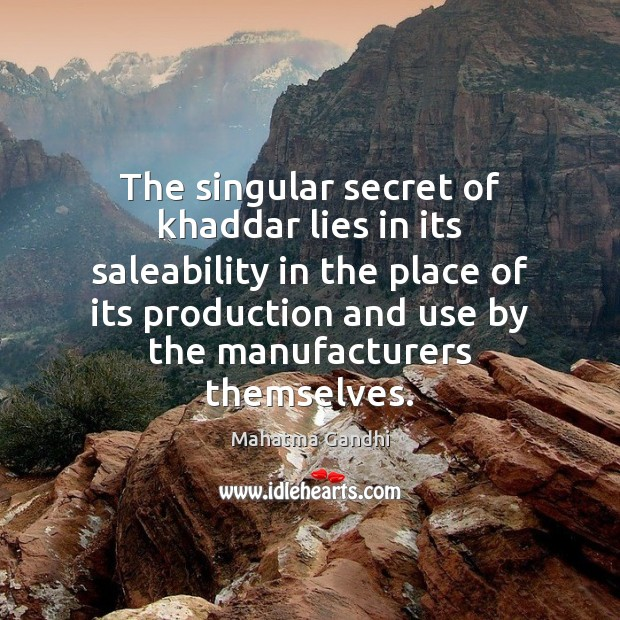 Image, The singular secret of khaddar lies in its saleability in the place