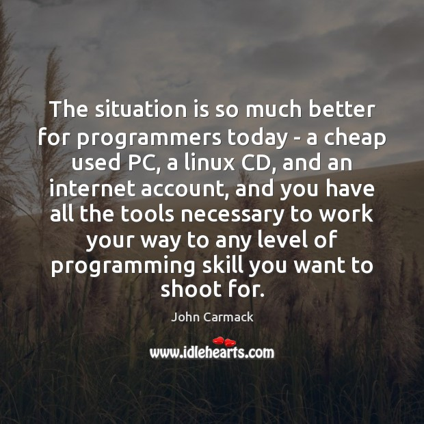 The situation is so much better for programmers today – a cheap Image