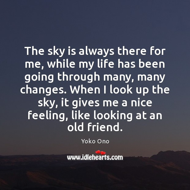 Image, The sky is always there for me, while my life has been