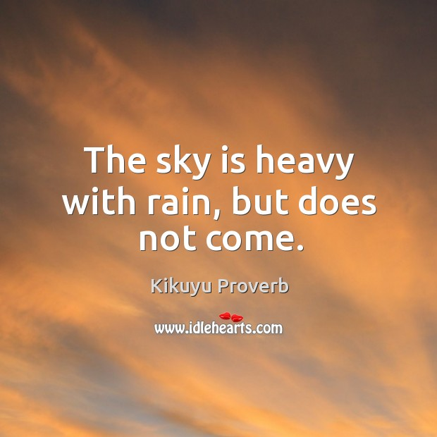 The sky is heavy with rain, but does not come. Image