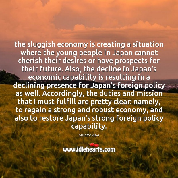 The sluggish economy is creating a situation where the young people in Image
