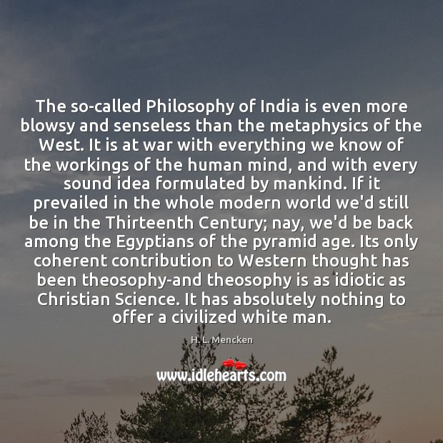 Image, The so-called Philosophy of India is even more blowsy and senseless than