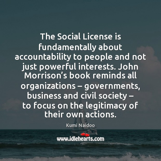 The Social License is fundamentally about accountability to people and not just Image