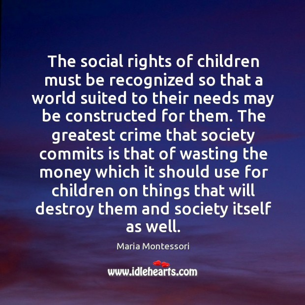 Image, The social rights of children must be recognized so that a world