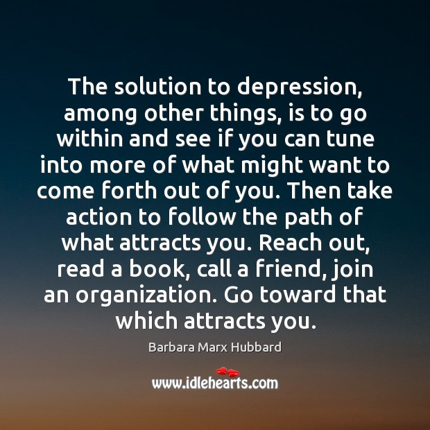 The solution to depression, among other things, is to go within and Image