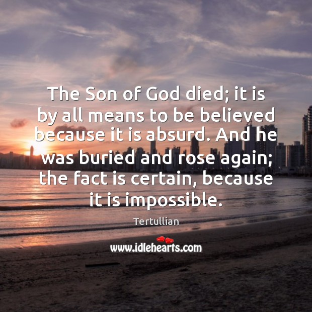 The Son of God died; it is by all means to be Image