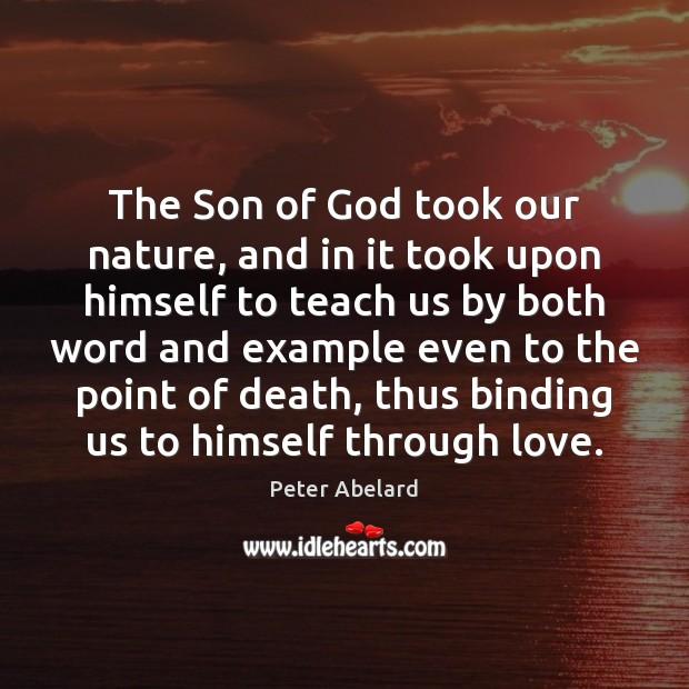 Image, The Son of God took our nature, and in it took upon