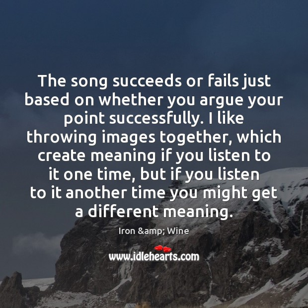 Image, The song succeeds or fails just based on whether you argue your