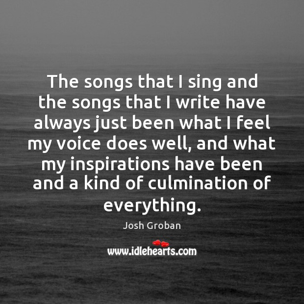 The songs that I sing and the songs that I write have Image