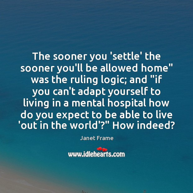 """The sooner you 'settle' the sooner you'll be allowed home"""" was the Image"""