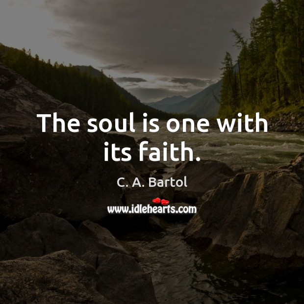 Image, The soul is one with its faith.