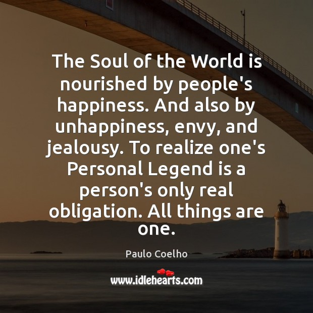 Image, The Soul of the World is nourished by people's happiness. And also