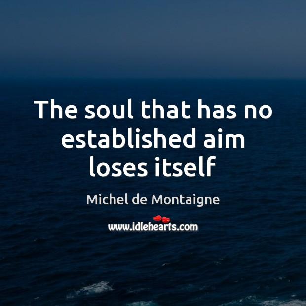 michel de montaignes views on materialistic ideals that have tainted our souls