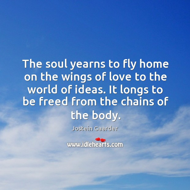 The soul yearns to fly home on the wings of love to Image