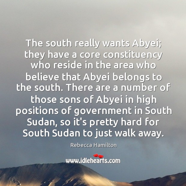 The south really wants Abyei; they have a core constituency who reside Image