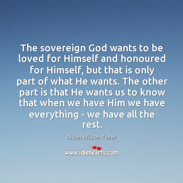 Image, The sovereign God wants to be loved for Himself and honoured for