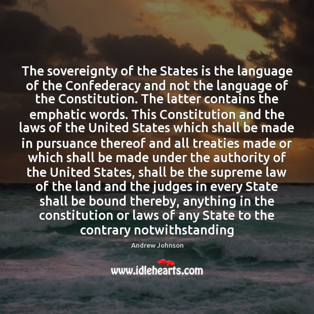 Image, The sovereignty of the States is the language of the Confederacy and