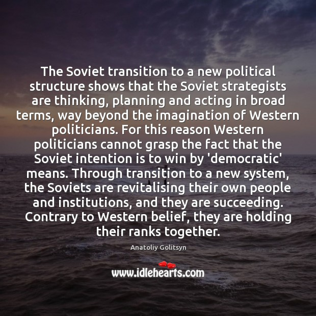 Image, The Soviet transition to a new political structure shows that the Soviet