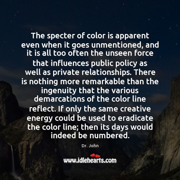 Image, The specter of color is apparent even when it goes unmentioned, and