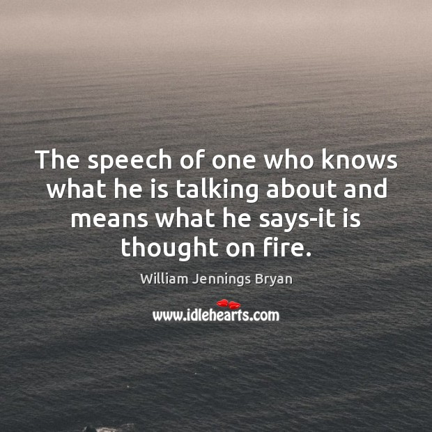 Image, The speech of one who knows what he is talking about and