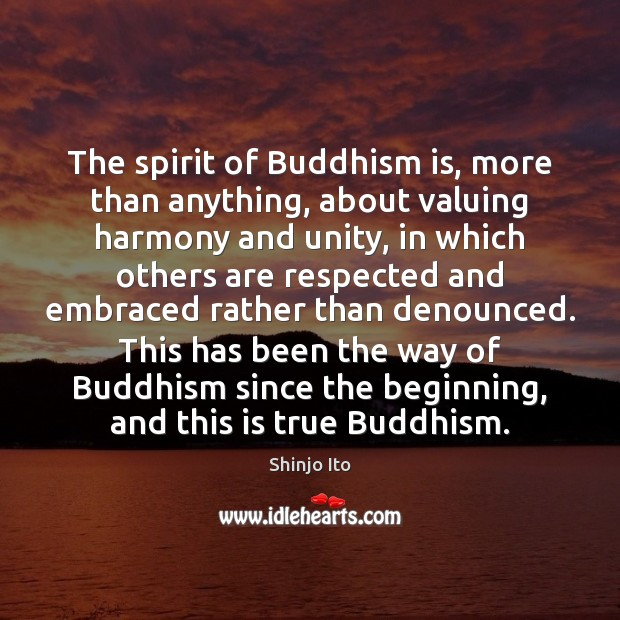 The spirit of Buddhism is, more than anything, about valuing harmony and Image