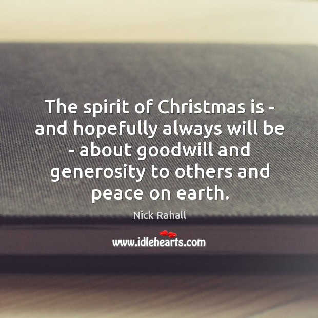 The spirit of Christmas is – and hopefully always will be – Image