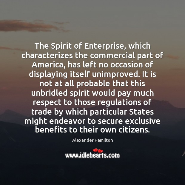 Image, The Spirit of Enterprise, which characterizes the commercial part of America, has