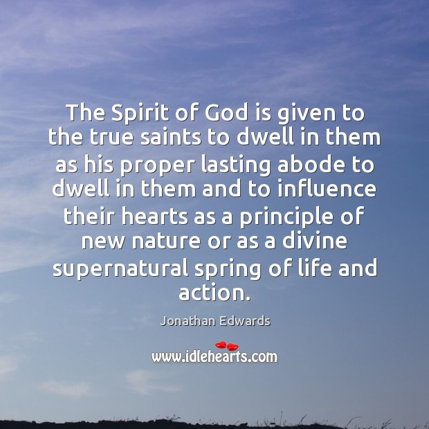 The Spirit of God is given to the true saints to dwell Image