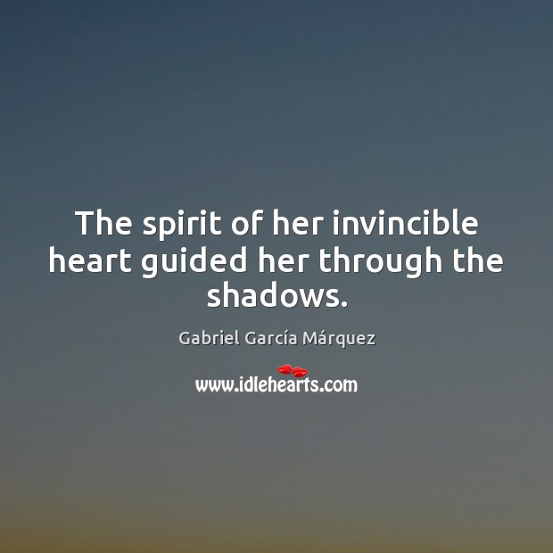 The spirit of her invincible heart guided her through the shadows. Image