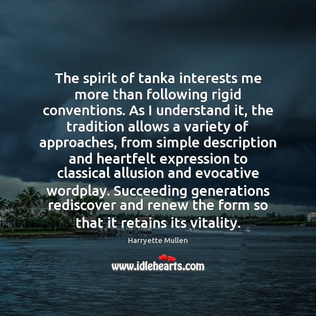 Image, The spirit of tanka interests me more than following rigid conventions. As