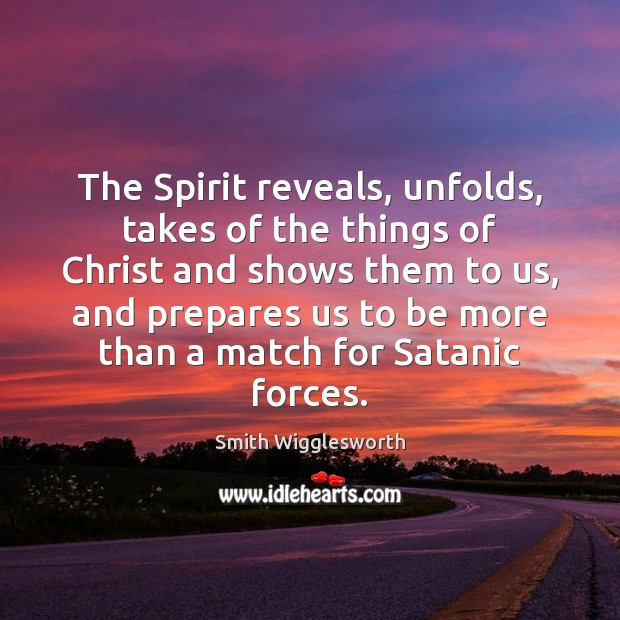 The Spirit reveals, unfolds, takes of the things of Christ and shows Image