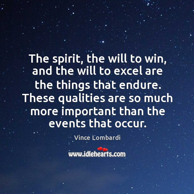 Image, The spirit, the will to win, and the will to excel are