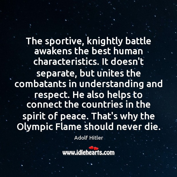 Image, The sportive, knightly battle awakens the best human characteristics. It doesn't separate,