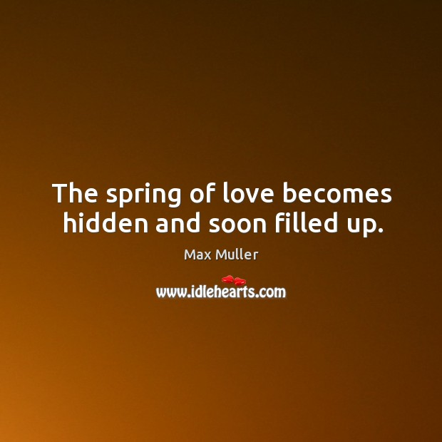 The spring of love becomes hidden and soon filled up. Image